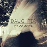 If You Leave [Bonus CD]