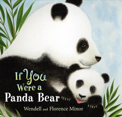 If You Were a Panda Bear - Minor, Florence