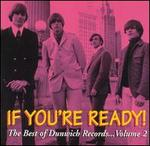 If You're Ready! The Best of Dunwich Records, Vol. 2