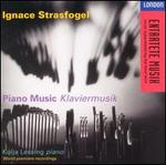 Ignace Strasfogel: Piano Music