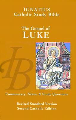 Ignatius Study Bible-RSV-Gospel of Luke - Hahn, Scott, and Mitch, Curtis, and Walters, Dennis