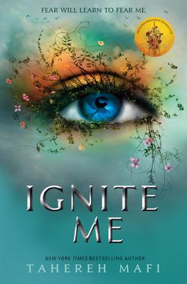 Ignite Me - Mafi, Tahereh
