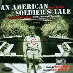 Igor Stravinsky: An American Soldier's Tale
