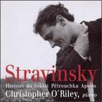 Igor Stravinsky: Histoire du Soldat; Pétrouchka; Apollo