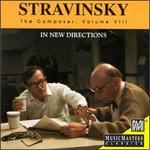 Igor Stravinsky: The Composer, Volume VIII