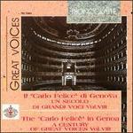 """Il """"Carlo Felice"""" di Genova: Un secolo di grandi voci, Vol. 8 - Afro Poli (vocals); Antenore Reali (vocals); Augusto Ferrauto (vocals); Fedora Barbieri (vocals);..."""
