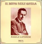 Il Mito Dell'Opera: Angelo Loforese