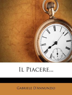 Il Piacere - D'Annunzio, Gabriele