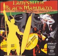 Ilembe: Honoring Shaka Zulu - Ladysmith Black Mambazo