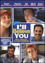 I'll Believe You - Paul Francis Sullivan