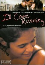 I'll Come Running - Spencer Parsons