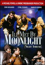 Ill Met by Moonlight - Emeric Pressburger; Michael Powell