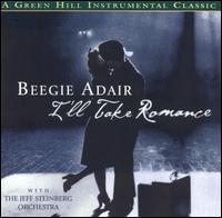 I'll Take Romance - Beegie Adair