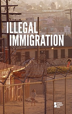 Illegal Immigration - Haugen, David M (Editor), and Musser, Susan (Editor)