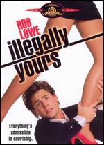 Illegally Yours - Peter Bogdanovich