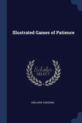 Illustrated Games of Patience - Cadogan, Adelaide