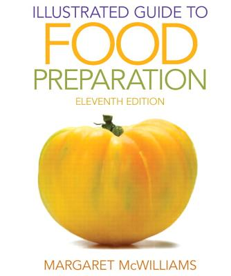 Illustrated Guide to Food Preparation - McWilliams, Margaret