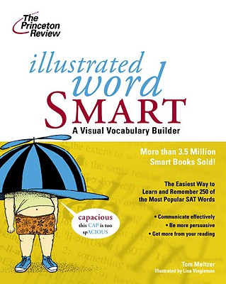 Illustrated Word Smart: A Visual Vocabulary Builder - Meltzer, Tom, and Princeton Review