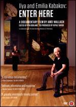 Ilya and Emilia Kabakov: Enter Here