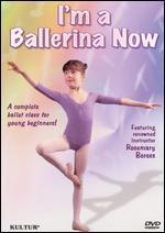 I'm a Ballerina Now