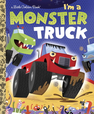 I'm a Monster Truck - Shealy, Dennis R