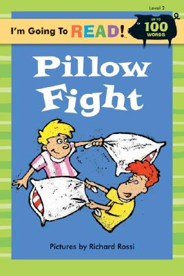 I'm Going to Read (R) (Level 2): Pillow Fight -