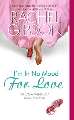 I'm in No Mood for Love - Gibson, Rachel