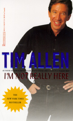 I'm Not Really Here - Allen, Tim