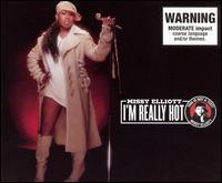 I'm Really Hot - Missy Elliott