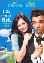 I'm Reed Fish - Zackary Adler