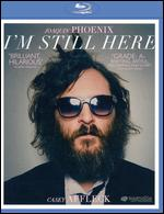 I'm Still Here [Blu-ray] - Casey Affleck