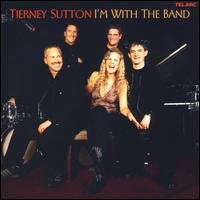 I'm with the Band - The Tierney Sutton Band
