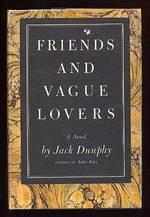 Friends and Vague Lovers