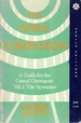 The Opera Companion: a Guide for the Casual Operagoer, Volume 2 The Synopses