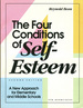 The Four Conditions of Self-Esteem: a New Approach for Elementary and Middle Schools-Second Edition