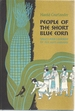 People of the Short Blue Corn: Tales and Legends of the Hopi Indians