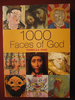 1000 Faces of God