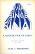 Ever Since Sinai: a Modern View of the Torah
