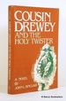 Cousin Drewey and the Holy Twister: a Novel