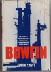 Bowfin the Story of One of America's Fabled Fleet Submarines in World War II