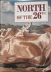 North of the 26th: A Collection of Writings, Paintings, Drawings, and Photographs from the Kimberley, Pilbara, and Gascoyne Regions