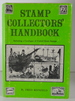 Stamp Collector's Handbook: Including a Catalogue of United States Stamps