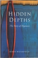 Hidden Depths: a History of Hypnosis