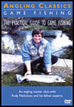 The Practical Guide to Game Fishing: Expert Advice on Game Fishing Species, Casting Techniques, Flies and Tying Flies
