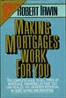Making Mortgages Work for You