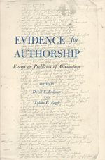Evidence for Authorship: Essays on Problems of Attribution
