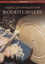 """Useful Techniques for Woodturners-the Best From """"Woodturning"""" Magazine"""