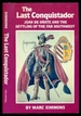 The Last Conquistador: Juan De Onate and the Settling of the Far Southwest-Volume 2 in the Oklahoma Western Biographies