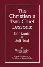 Christians' Two Chief Lessons: Self Denial and Self Trial