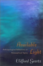 Available Light Anthropological Reflections on Philosophical Topics
